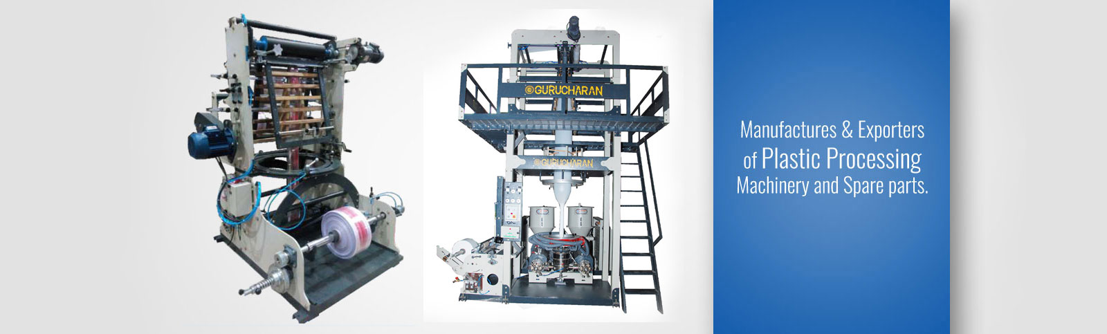 Exporters  and Manufacturing of Plastic processing Machines, plastic processing machinery manufacturer , Blown Film Excluders, Blown Film Plant, HDPE, LDPE, LDPP, plastic processing machinery in india